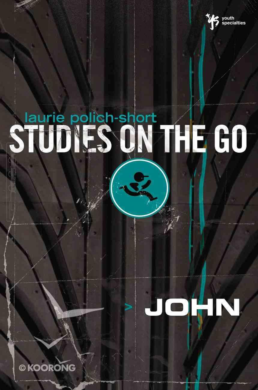 John (Studies On The Go Series) Paperback