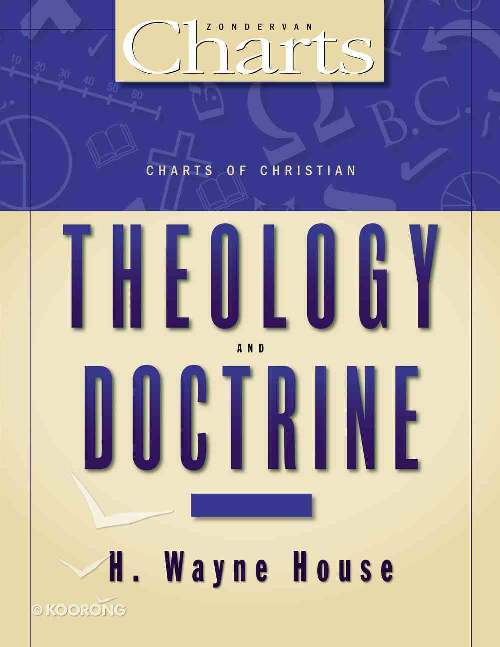 Charts of Christian Theology & Doctrine (Zondervan Charts Series) Paperback