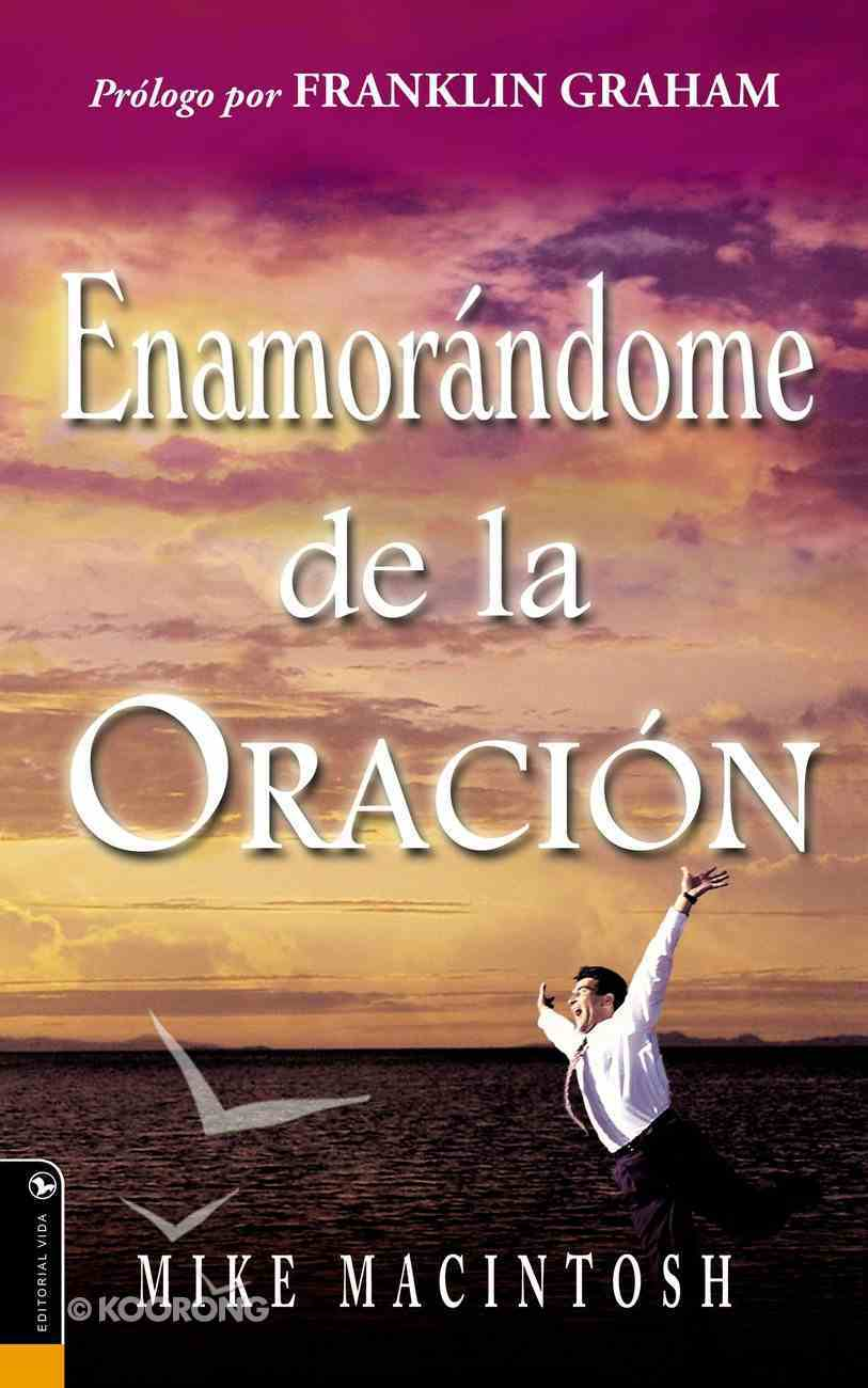 Orando Con Amor (Falling In Love With Prayer) Paperback