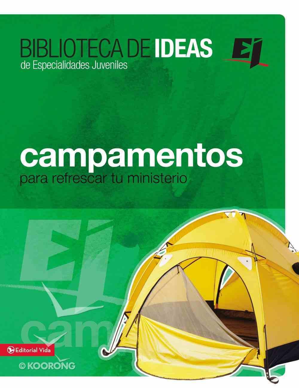 Campamentos, Retiros, Misiones E Ideas De Servicio (Camps, Missions & Service Ideas) Paperback