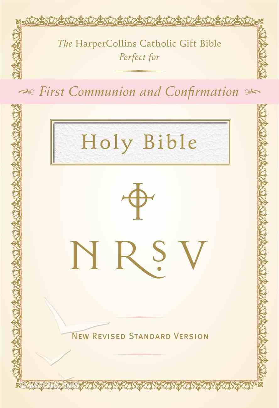 NRSV Harper Collins Catholic Gift Bible White Anglicized Imitation Leather