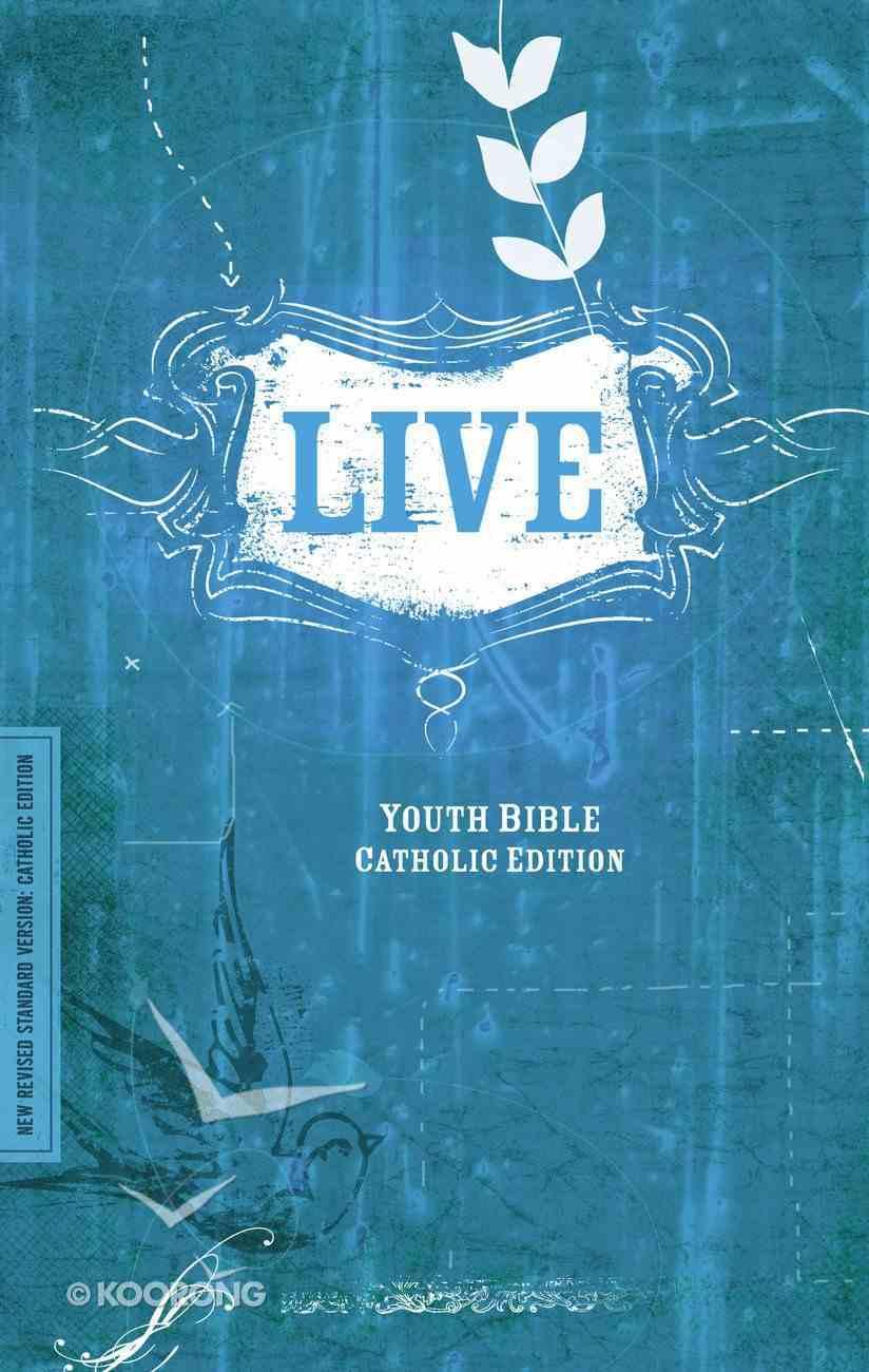 NRSV Live Youth Bible Catholic Edition Paperback