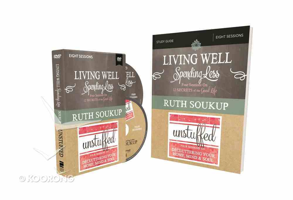 Living Well, Spending Less/Unstuffed: Eight Weeks to Redefining the Good Life and Living It (Study Guide With Dvd) Pack