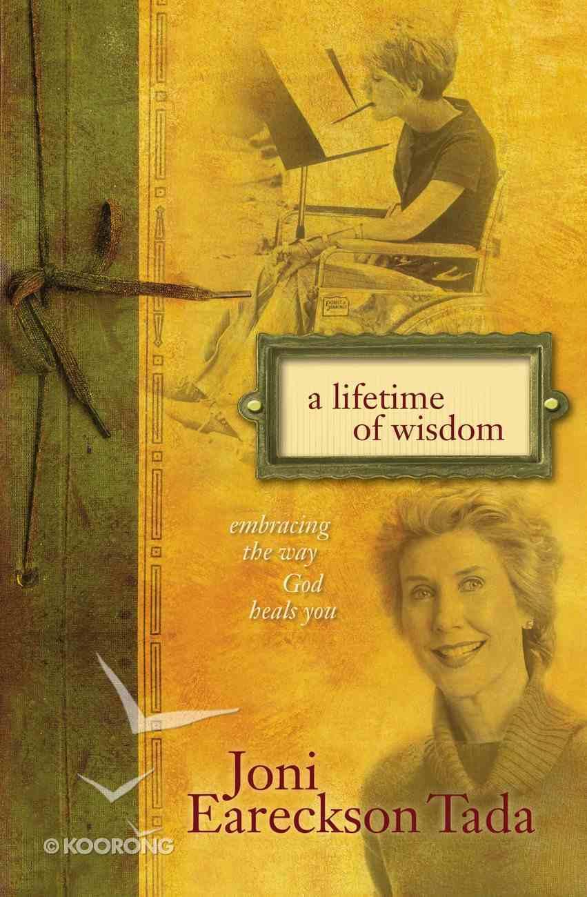 A Lifetime of Wisdom Paperback