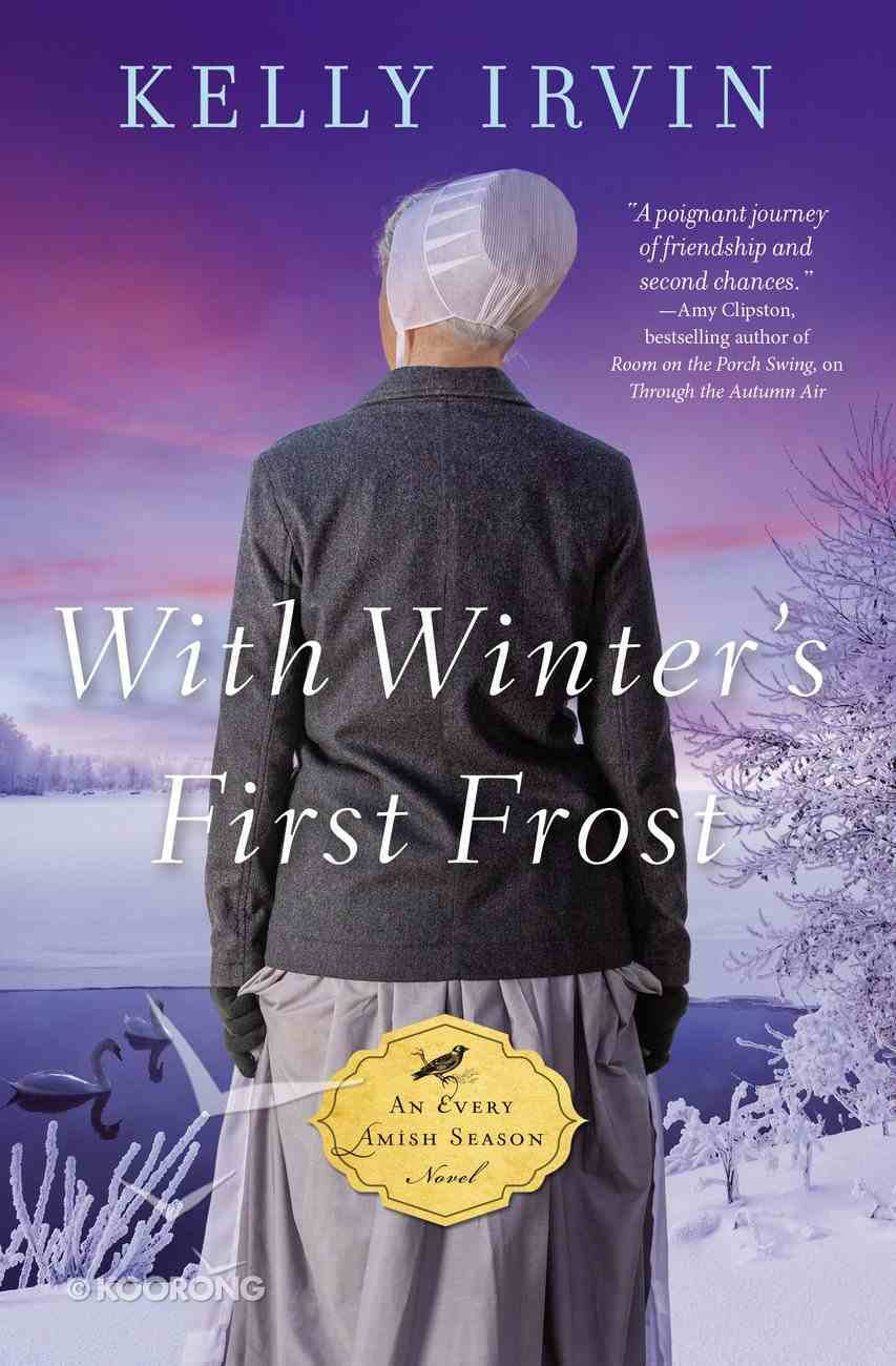 With Winter's First Frost (#03 in An Every Amish Season Novel Series) Paperback