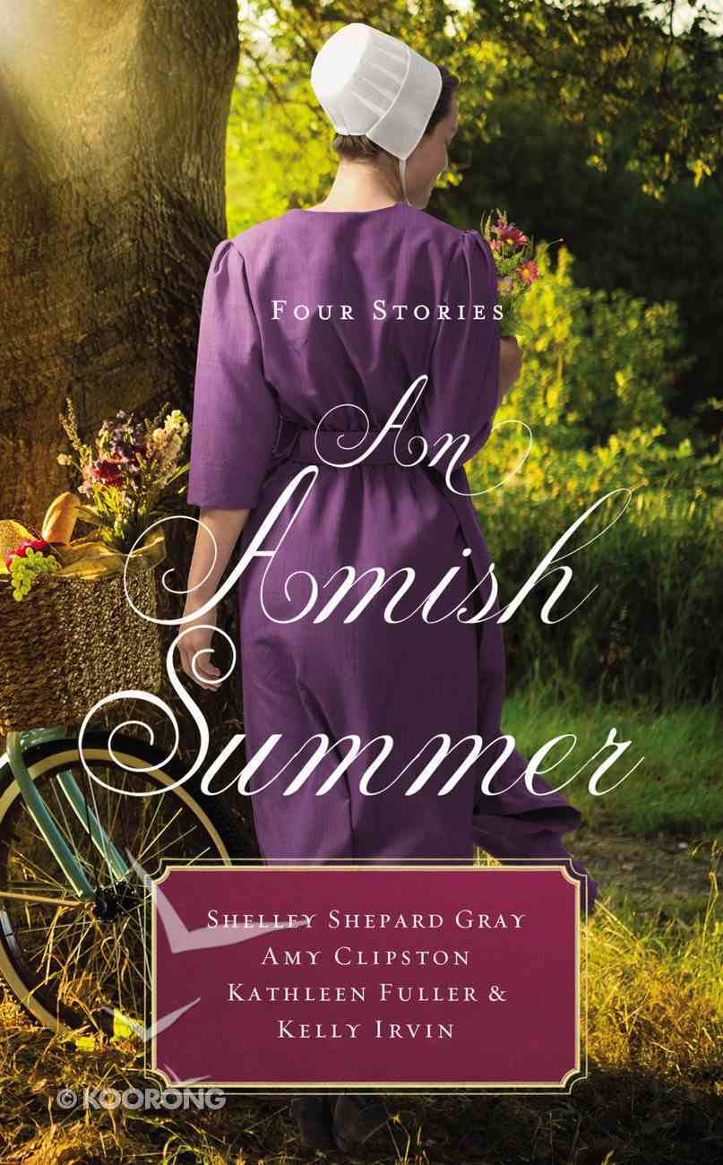 An Amish Summer: Four Stories Mass Market