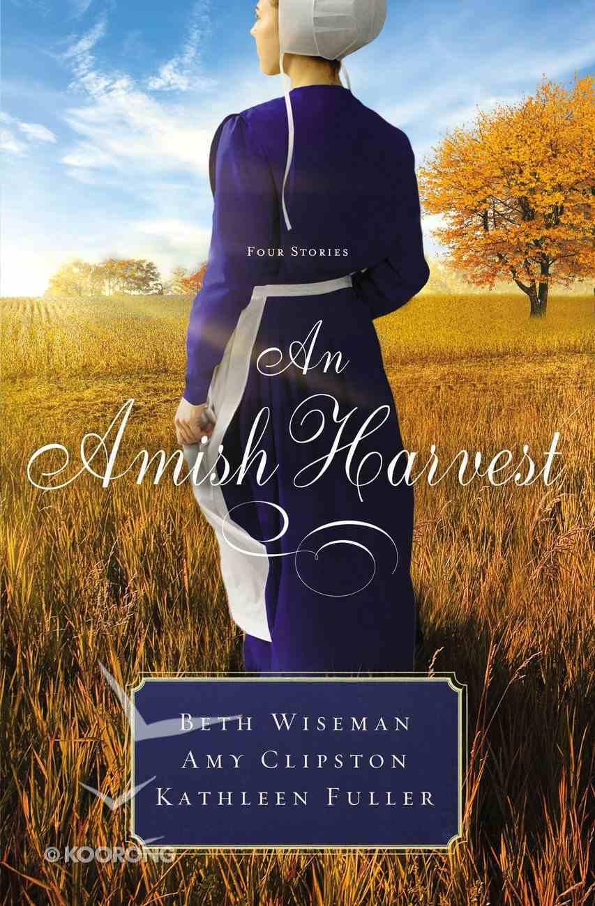 An Amish Harvest (Three Stories) (Amish Harvest Novella Series) Mass Market