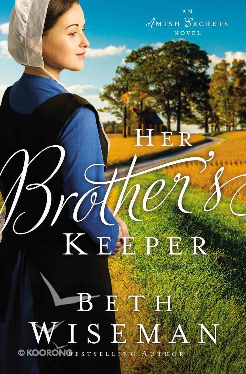 Her Brother's Keeper (#01 in Amish Secrets Novel Series) Paperback