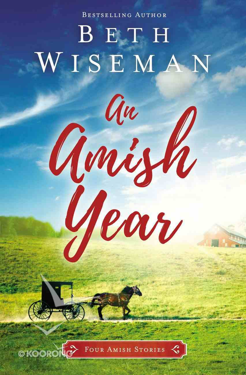 An Amish Year: Four Amish Stories Mass Market