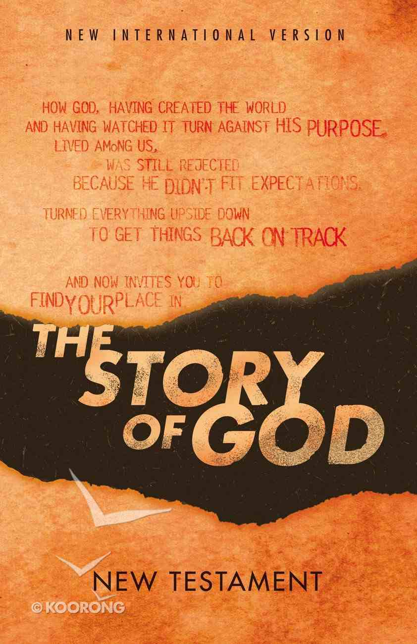 NIV Story of God, the New Testament Paperback