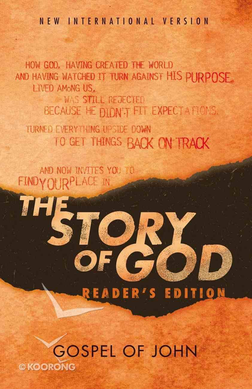 NIV Story of God, the Gospel of John Reader's Edition Paperback
