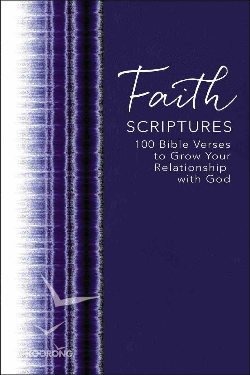 Draw Near to God: 100 Bible Verses to Deepen Your Faith Hardback