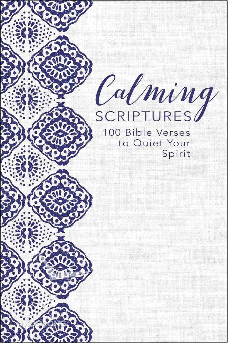 The God of Comfort: 100 Bible Verses to Soothe Your Spirit Hardback