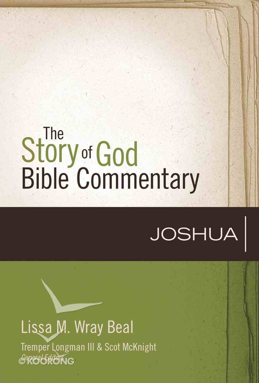 Joshua (The Story Of God Bible Commentary Series) Hardback