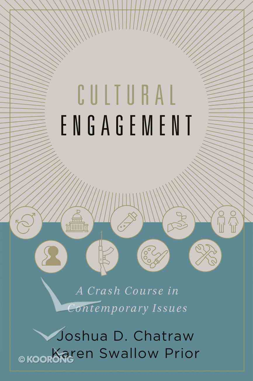 Cultural Engagement: A Crash Course in Contemporary Issues Hardback