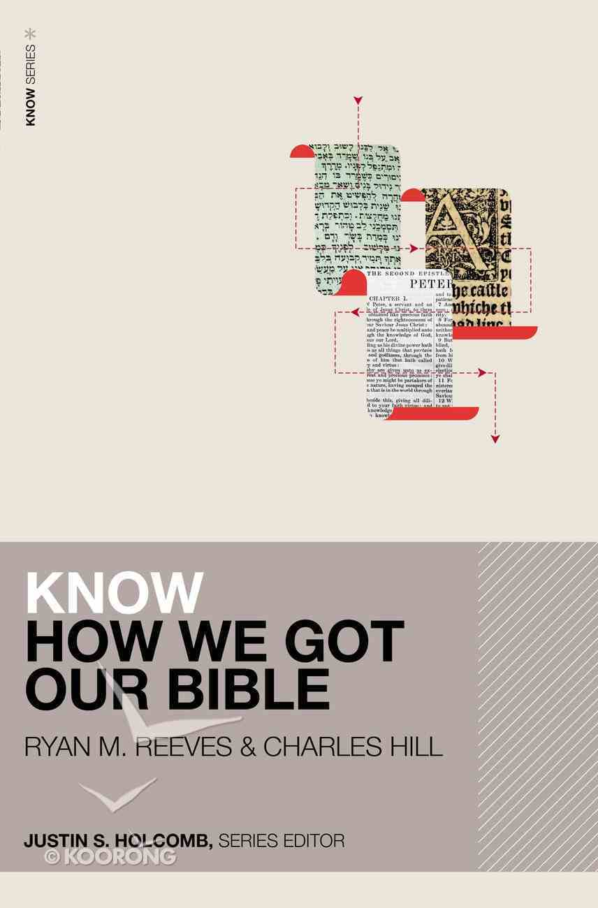 Know How We Got Our Bible Paperback