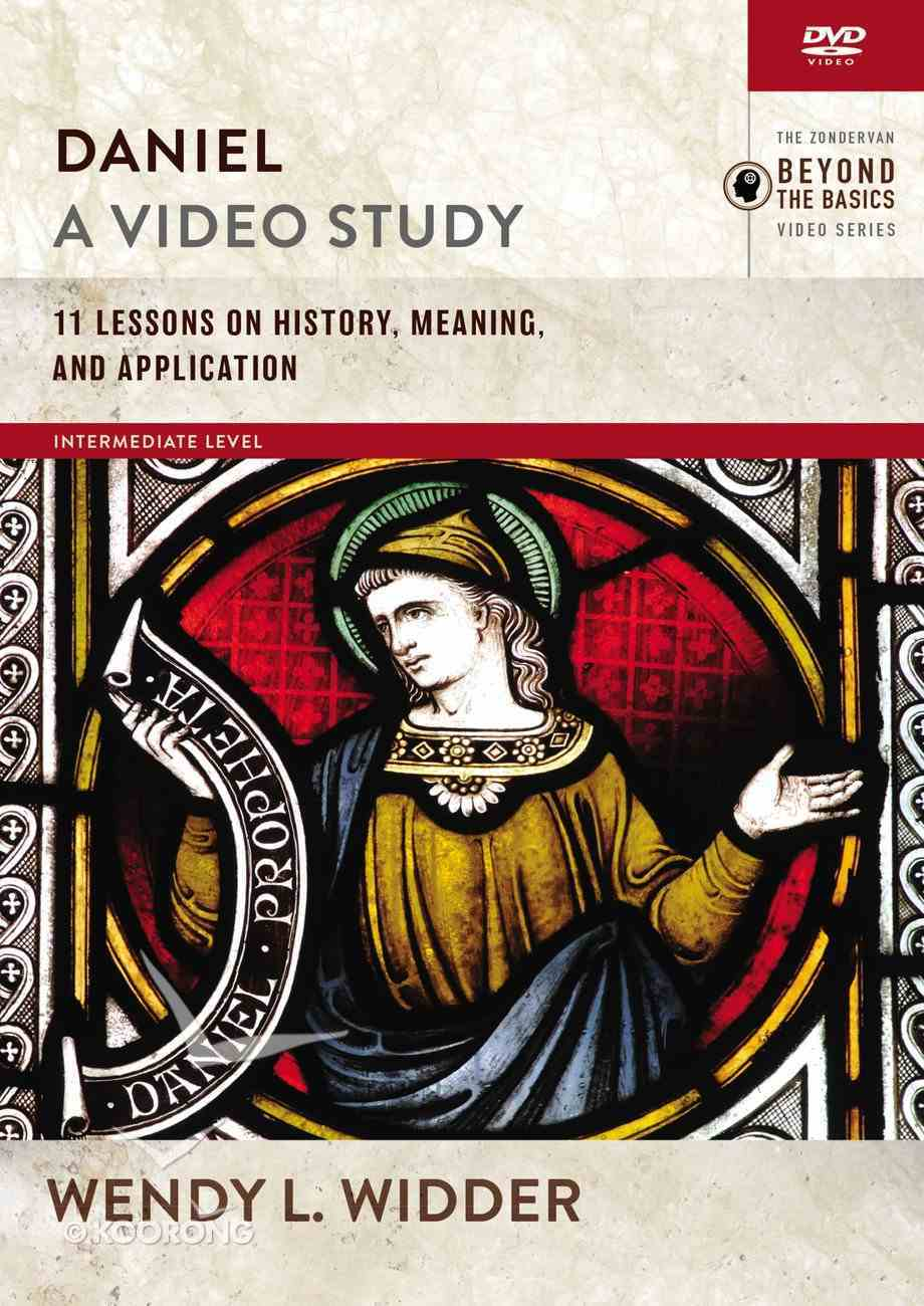 Daniel : 11 Lessons on History, Meaning and Application (Video Study) (Zondervan Beyond The Basics Video Series) DVD