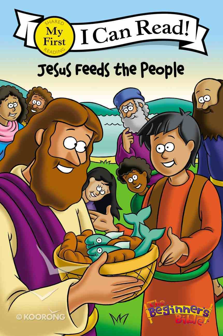 Jesus Feeds the People (My First I Can Read/beginner's Bible Series) Paperback