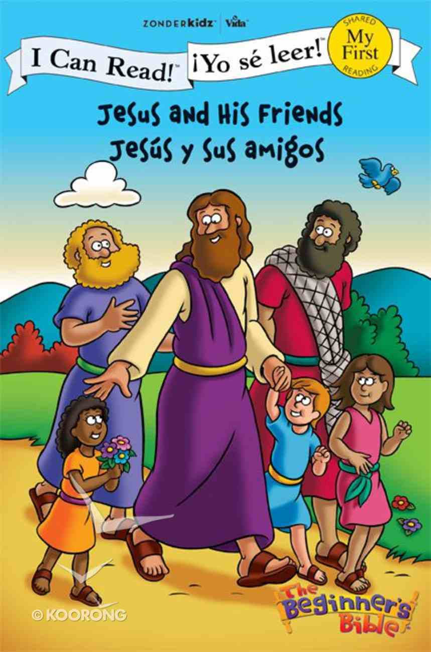 Yo Se Leer!: Jesus Y Sus Amigos (Jesus and His Friends) (My First I Can Read/beginners Bible Series) Paperback