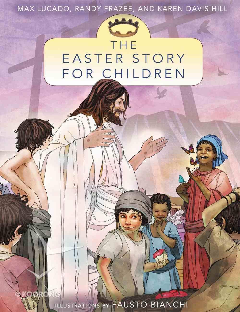 The Easter Story For Children Paperback