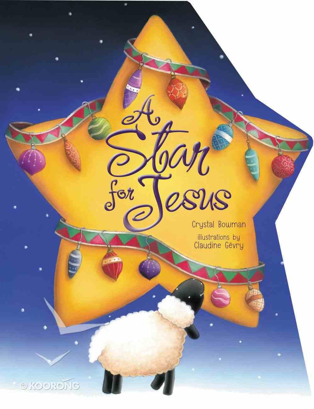 A Star For Jesus Board Book
