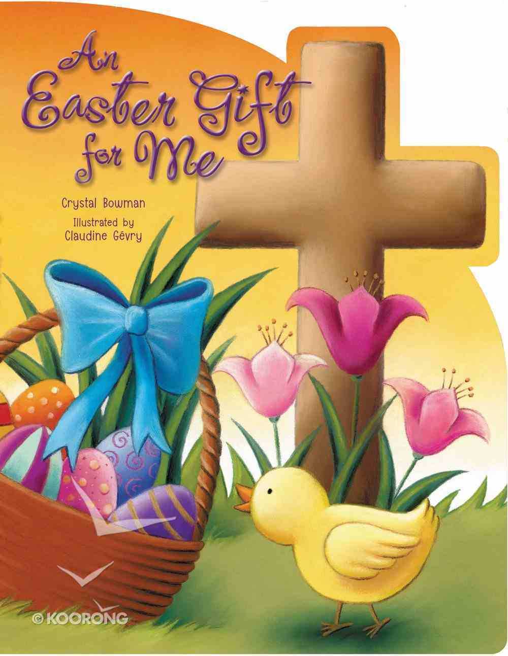 An Easter Gift For Me Board Book