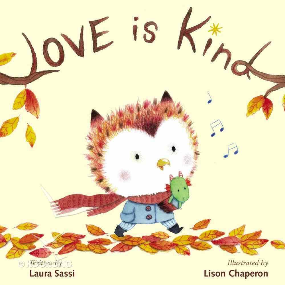 Love is Kind Board Book