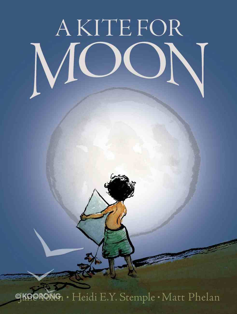 A Kite For Moon Hardback