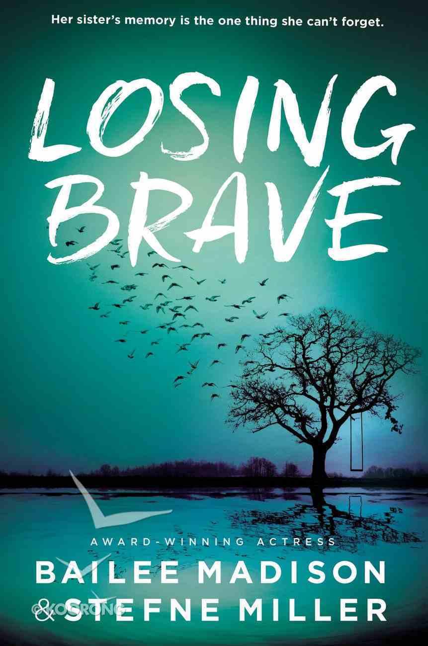 Losing Brave Paperback