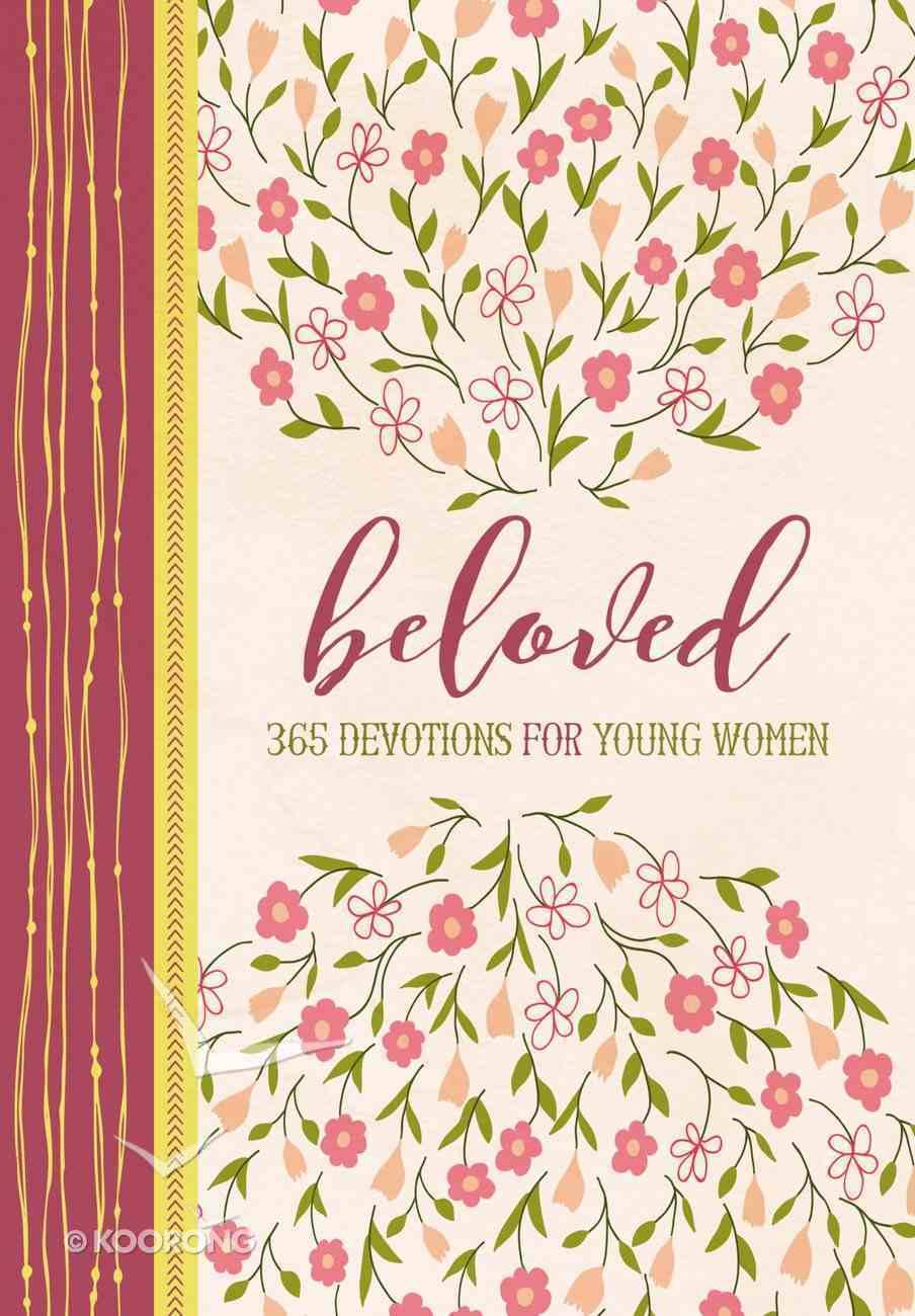 Beloved: 365 Devotions For Young Women Hardback