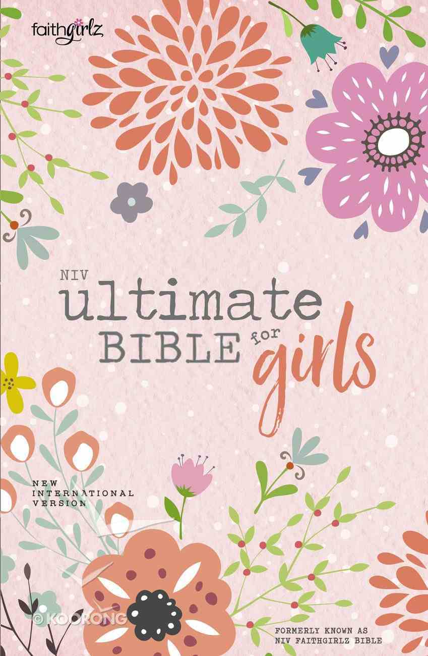 NIV Ultimate Bible For Girls (Faithgirlz! Series) Hardback