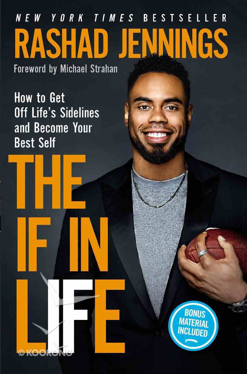 The If in Life: How to Get Off Life's Sidelines and Become Your Best Self Paperback