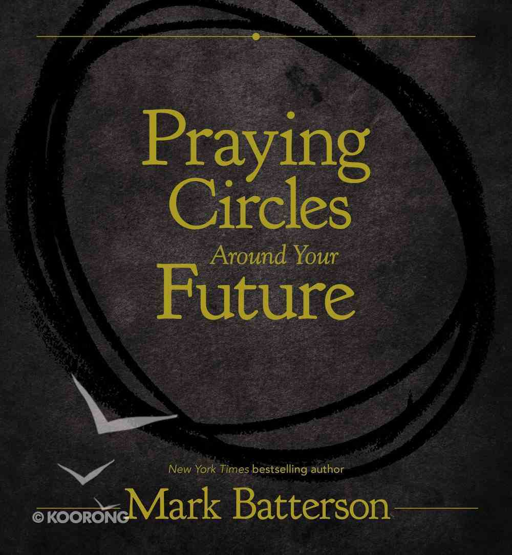 Praying Circles Around Your Future Hardback