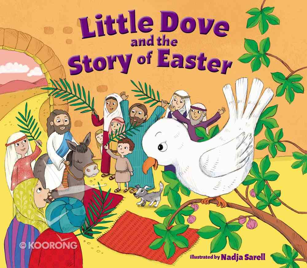 Little Dove and the Story of Easter Board Book