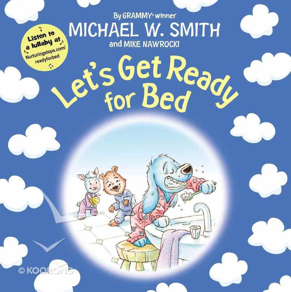 Let's Get Ready For Bed Hardback