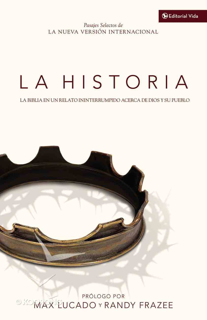 La Historia (The Story) (The Story Series) Paperback