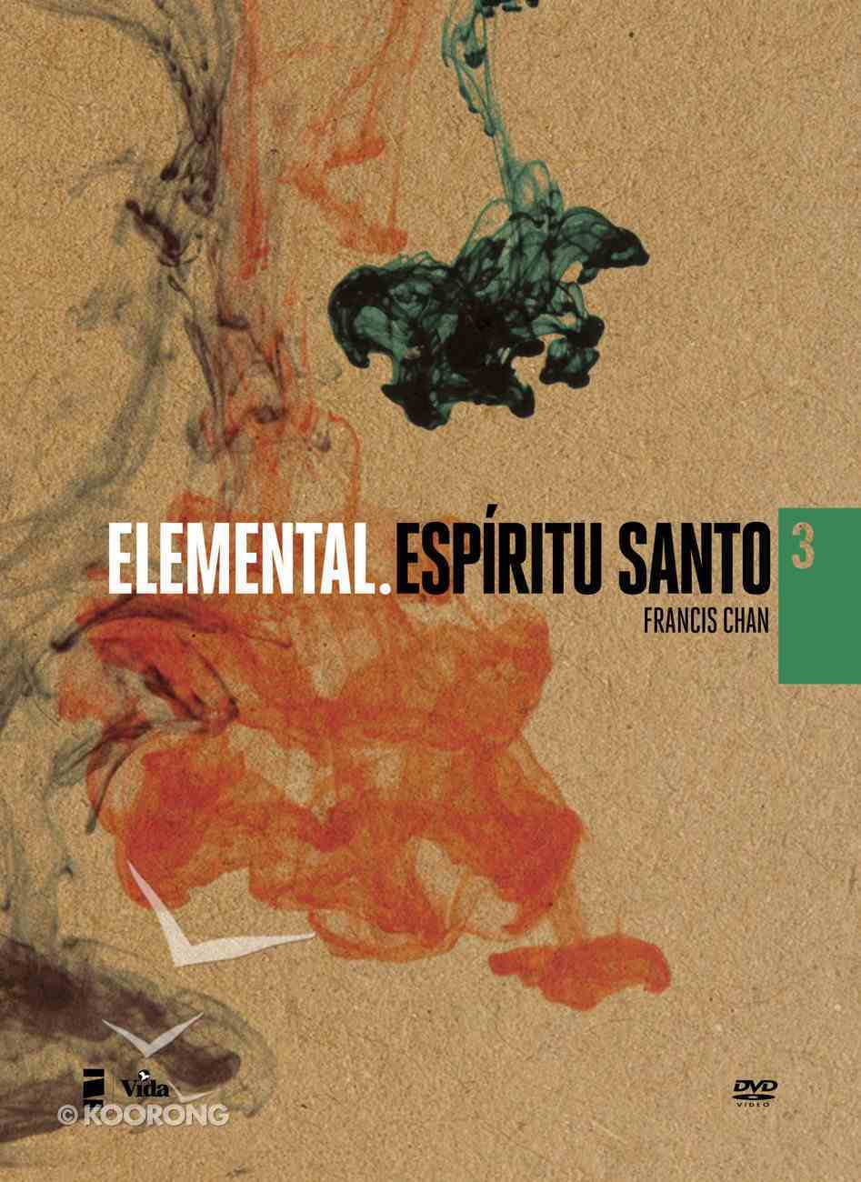 Elemental Espiritu Santo (Basic: Holy Spirit) (Volume 3) (#03 in Basic. Dvd Series) DVD