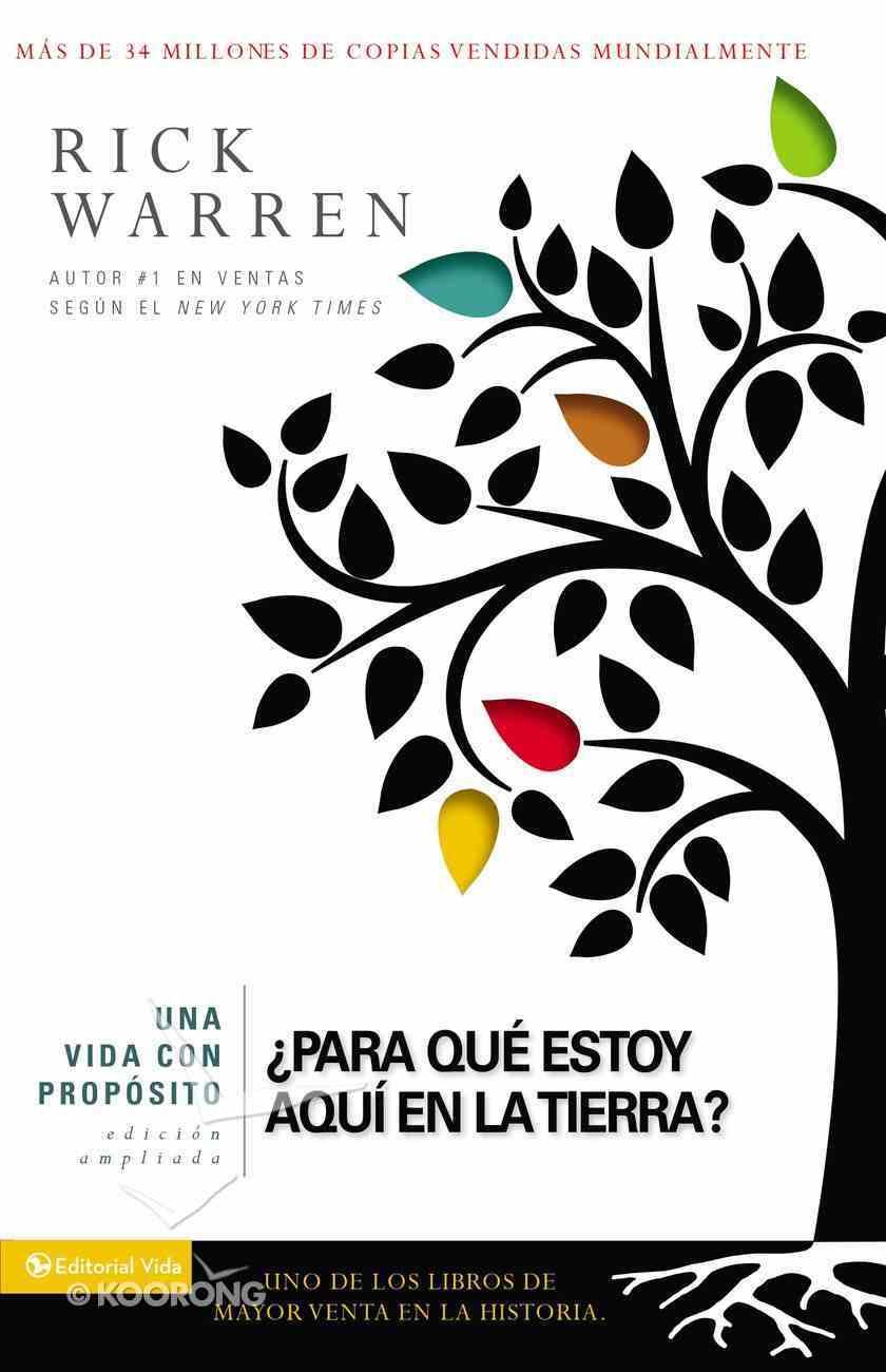 Vida Con Propsito, Una (Purpose Driven Life) (The Purpose Driven Life Series) Paperback