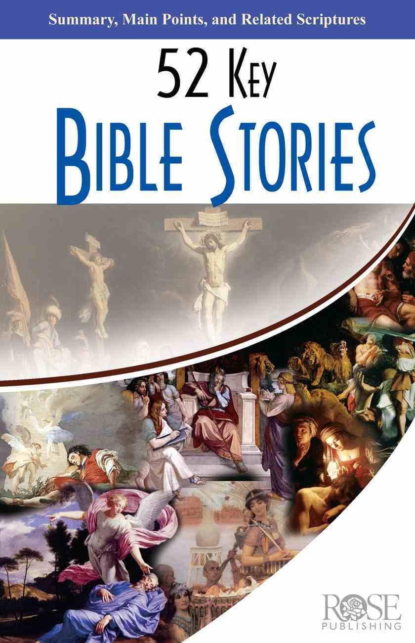 52 Key Bible Stories (Rose Guide Series) Pamphlet