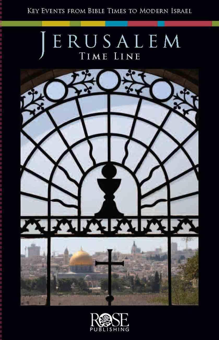 Jerusalem Time Line (Rose Guide Series) Pamphlet