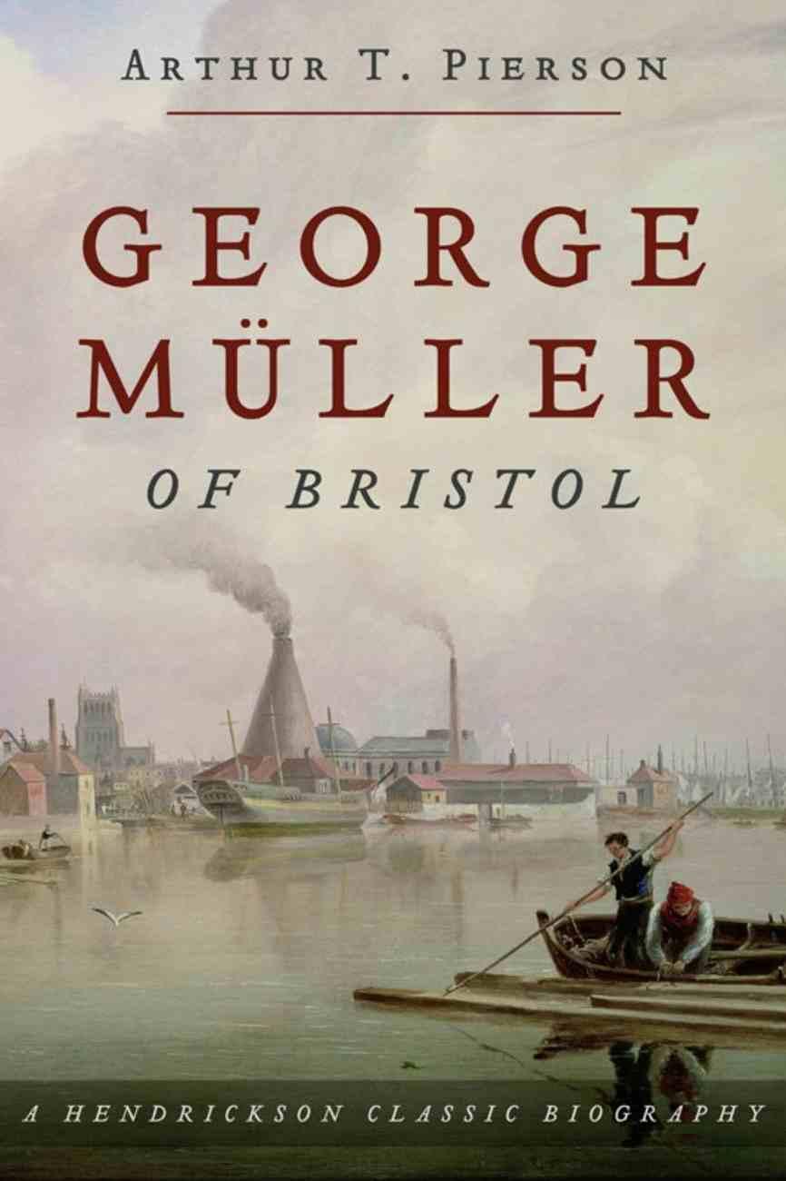 George Muller of Bristol eBook