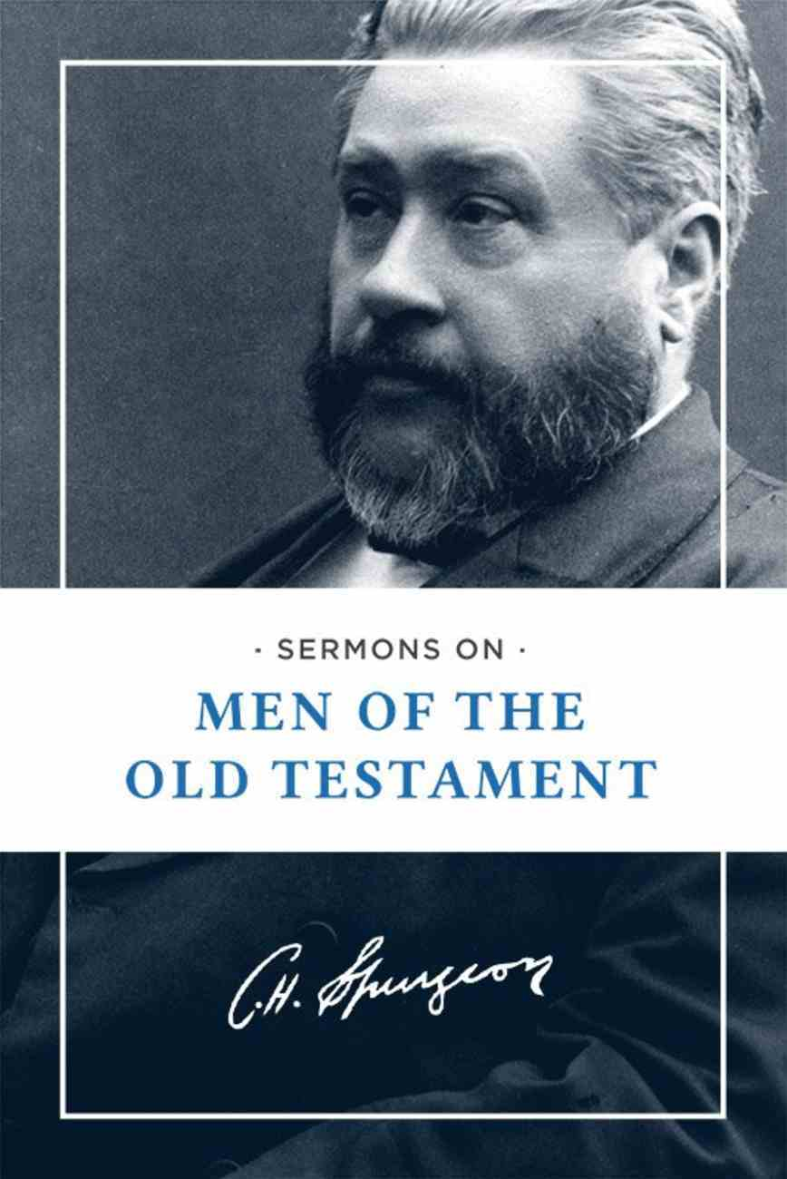 Sermons on Men of the Old Testament eBook