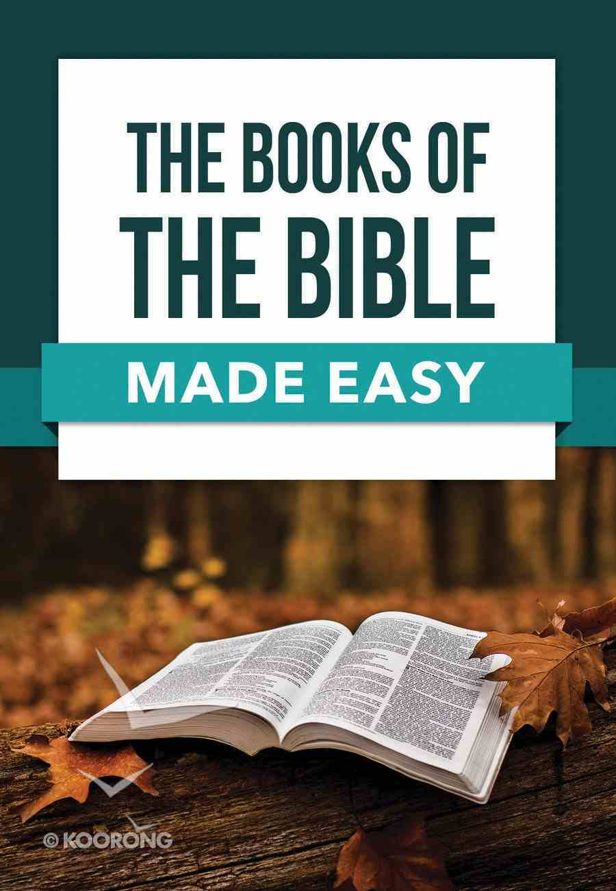The Books of the Bible Made Easy (Bible Made Easy Series) Paperback