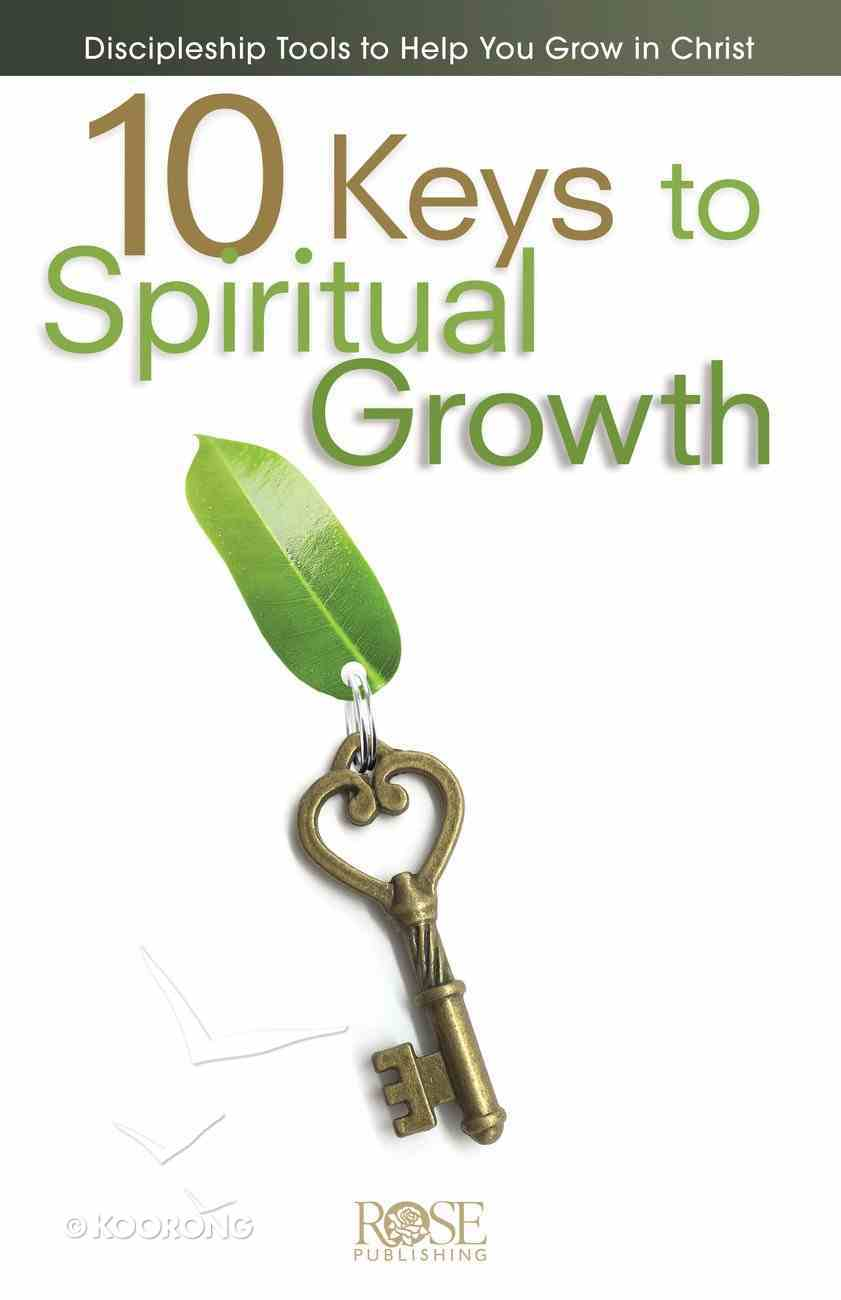 10 Keys to Spiritual Growth: Discipleship Tools to Help You Grow in Christ (5 Pack) Pamphlet