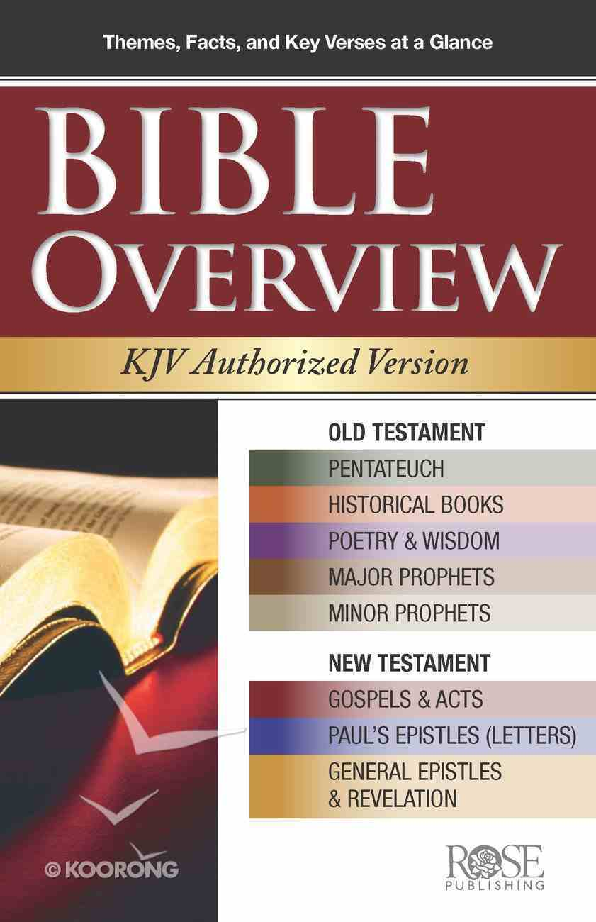Bible Overview KJV Authorized Version (Rose Guide Series) Pamphlet