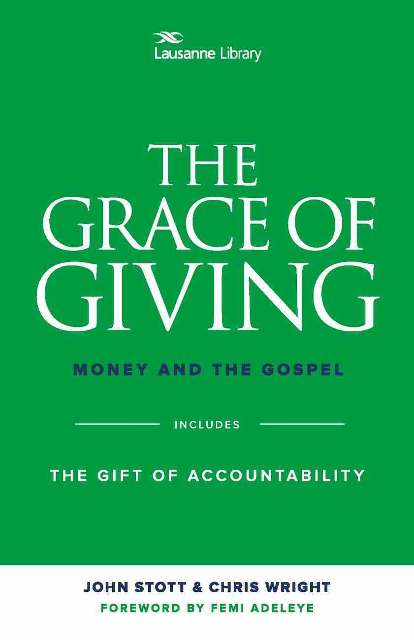 Grace of Giving: The Money and the Gospel eBook