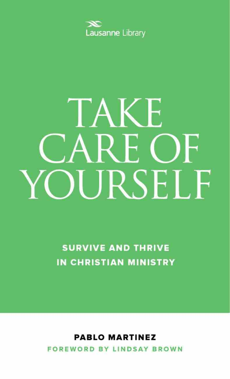 Take Care of Yourself: Survive and Thrive in Christian Ministry Paperback