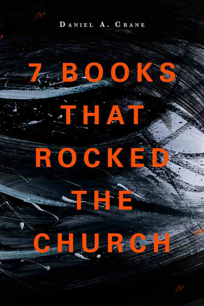 7 Books That Rocked the Church Paperback