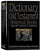 Dictionary of the Old Testament Historical Books Hardback