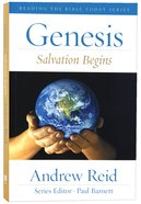 Genesis - Salvation Begins (Reading The Bible Today Series) Paperback